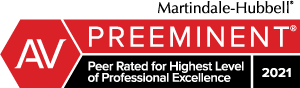 Martindale-Hubbell AV Preeminent Peer Rated for Highest Level of Professional Excellence 2021